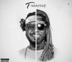 T-Wayne BY T-Pain & Lil Wayne